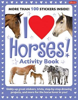 I Love Horses! Activity Book By Walter Foster Creative Team/ Fisher, Diana (ILT)
